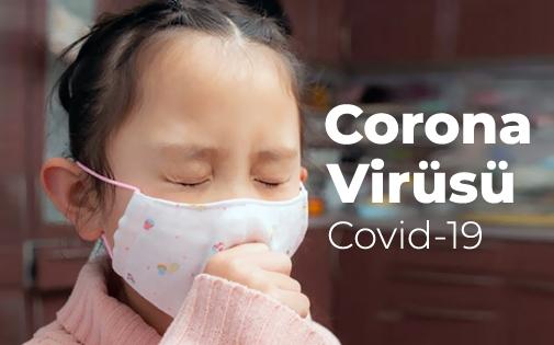 Bebek ve Çocuklar için CORONA VİRÜS (COVID-19) Bilgilendirmesi